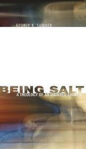 Being Salt - George R Sumner - cover