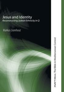 Jesus and Identity - Markus Cromhout - cover