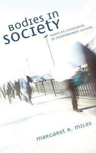 Bodies in Society - Margaret R Miles - cover