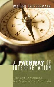 A Pathway of Interpretation - Walter Brueggemann - cover