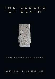The Legend of Death - John Milbank - cover