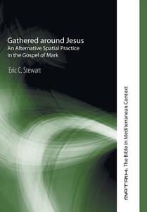 Gathered Around Jesus - Eric C Stewart - cover