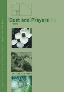 Dust and Prayers - Charles L Bartow - cover