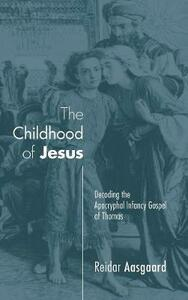 The Childhood of Jesus - Reidar Aasgaard - cover