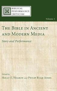 The Bible in Ancient and Modern Media - cover