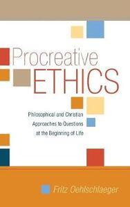 Procreative Ethics - Fritz Oehlschlaeger - cover