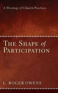 The Shape of Participation - L Roger Owens - cover