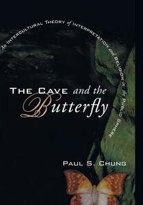 The Cave and the Butterfly - Paul S Chung - cover