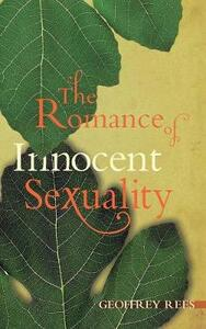 The Romance of Innocent Sexuality - Geoffrey Rees - cover