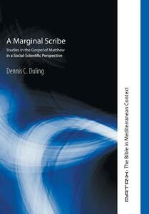 A Marginal Scribe - Dennis C Duling - cover