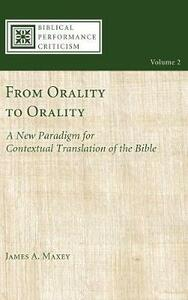 From Orality to Orality - James a Maxey - cover