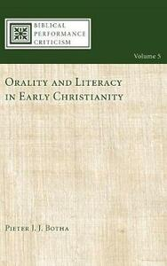Orality and Literacy in Early Christianity - Pieter J J Botha - cover