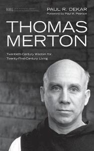 Thomas Merton - Paul R Dekar - cover
