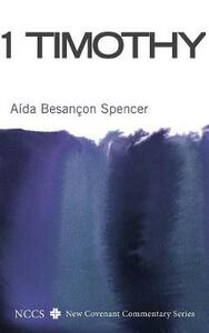 1 Timothy - Aida Besancon Spencer - cover