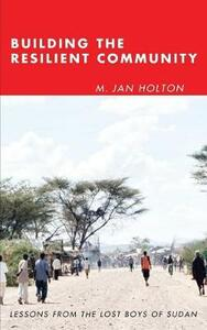 Building the Resilient Community - M Jan Holton - cover