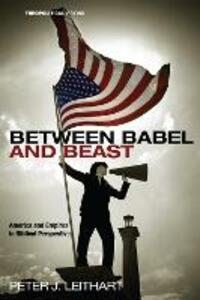 Between Babel and Beast - Peter J Leithart - cover