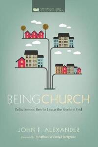 Being Church - John F Alexander - cover