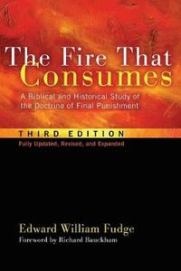 The Fire That Consumes - Edward William Fudge - cover