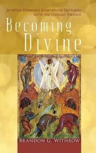 Becoming Divine - Brandon G Withrow - cover