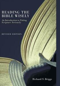 Reading the Bible Wisely - Richard S Briggs - cover