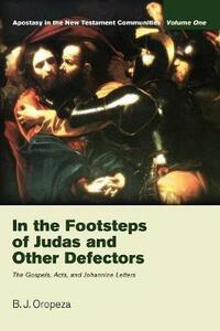 In the Footsteps of Judas and Other Defectors - B J Oropeza - cover