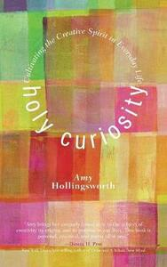 Holy Curiosity - Amy Hollingsworth - cover