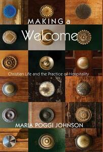 Making a Welcome - Maria Poggi Johnson - cover