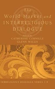The World Market and Interreligious Dialogue - cover
