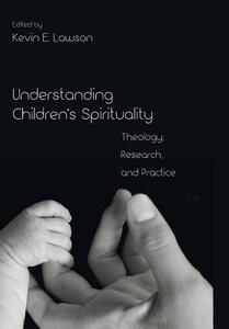 Understanding Children's Spirituality - cover