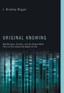 Original Knowing - J Bradley Wigger - cover