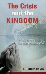 The Crisis and the Kingdom - E Philip Davis - cover