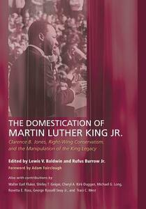 The Domestication of Martin Luther King Jr. - cover