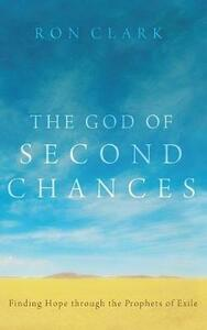 The God of Second Chances - Ron Clark - cover