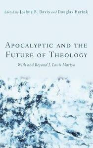Apocalyptic and the Future of Theology - cover