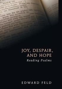 Joy, Despair, and Hope - Edward Feld - cover