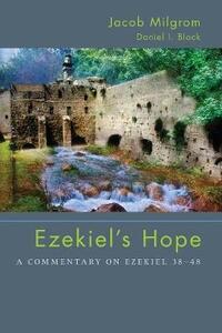 Ezekiel's Hope - Jacob Milgrom,Daniel I Block - cover