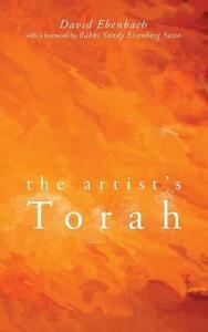 The Artist's Torah - David Harris Ebenbach - cover