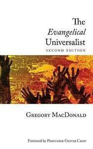 The Evangelical Universalist - Gregory MacDonald,Robin A Parry - cover