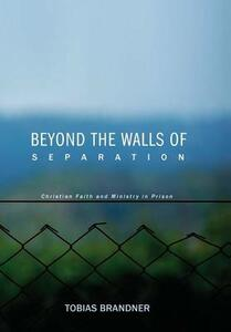 Beyond the Walls of Separation - Tobias Brandner - cover