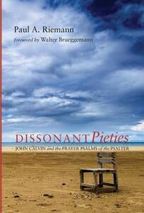 Dissonant Pieties - Paul A Riemann - cover