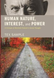 Human Nature, Interest, and Power - Tex Sample - cover