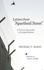 Letters from Apartheid Street - Michael T McRay - cover
