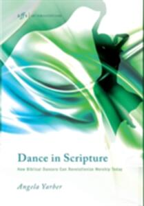 Dance in Scripture - Angela Yarber - cover