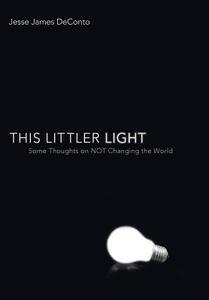 This Littler Light - Jesse James Deconto - cover