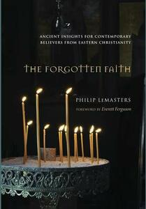 The Forgotten Faith - Philip LeMasters - cover