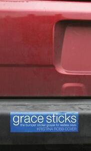 Grace Sticks - Kristina Robb-Dover - cover