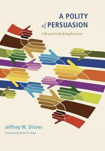 A Polity of Persuasion - Jeffrey W Driver - cover