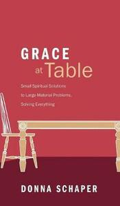 Grace at Table - Donna Schaper - cover