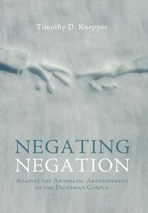 Negating Negation - Timothy D Knepper - cover