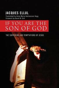 If You Are the Son of God - Jacques Ellul - cover